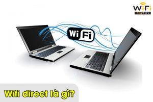 Wifi direct là gì?