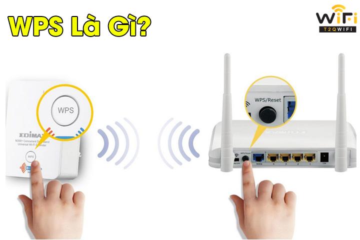 Cách thiết lập kết nối wps wifi trên điện thoại