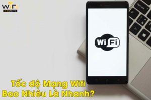 Tốc độ wifi chuẩn là bao nhiêu?