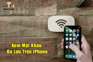 Cách Xem Mật Khẩu Đã Lưu Trên IPhone, IPad CỰC DỄ